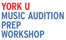 Music Audition Prep Workshop 2019 @ Tribute Communities Recital Hall, Main Floor, Accolade East Building, York University