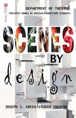 Scenes by Design 2020: Exhibition of Stage Design @ Joseph G. Green Theatre, Centre for Film and Theatre, York University