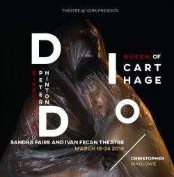Theatre@York presents Dido, Queen of Carthage @ Sandra Faire and Ivan Fecan Theatre, Accolade East Building, York University