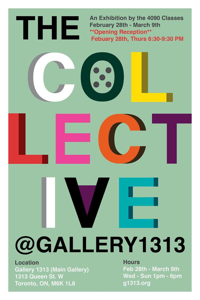 Poster for tThe Collective exhibition.