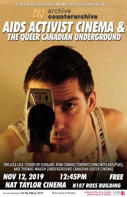 AIDS Activist Cinema & The Queer Canadian Underground with Ryan Conrad and Thomas Waugh @ Nat Taylor Cinema, York University